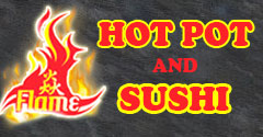 Flame Hot Pot & Sushi